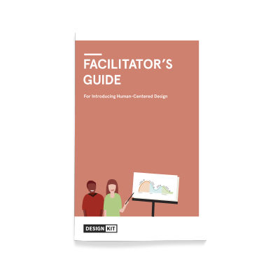 IDEO org Design Kit: The Facilitator's Guide A resource for